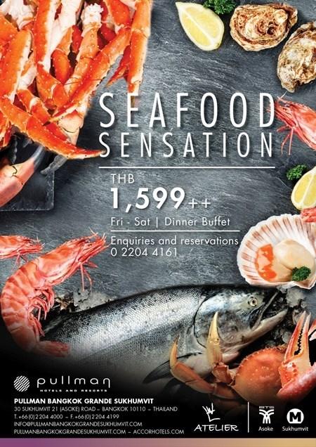 SEAFOOD SENSATION บุฟเฟ่ต์อาหารทะเล @ Pullman Grande Sukhumvit