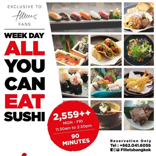 FILLETS : WEEK DAY ALL YOU CAN EAT SUSHI
